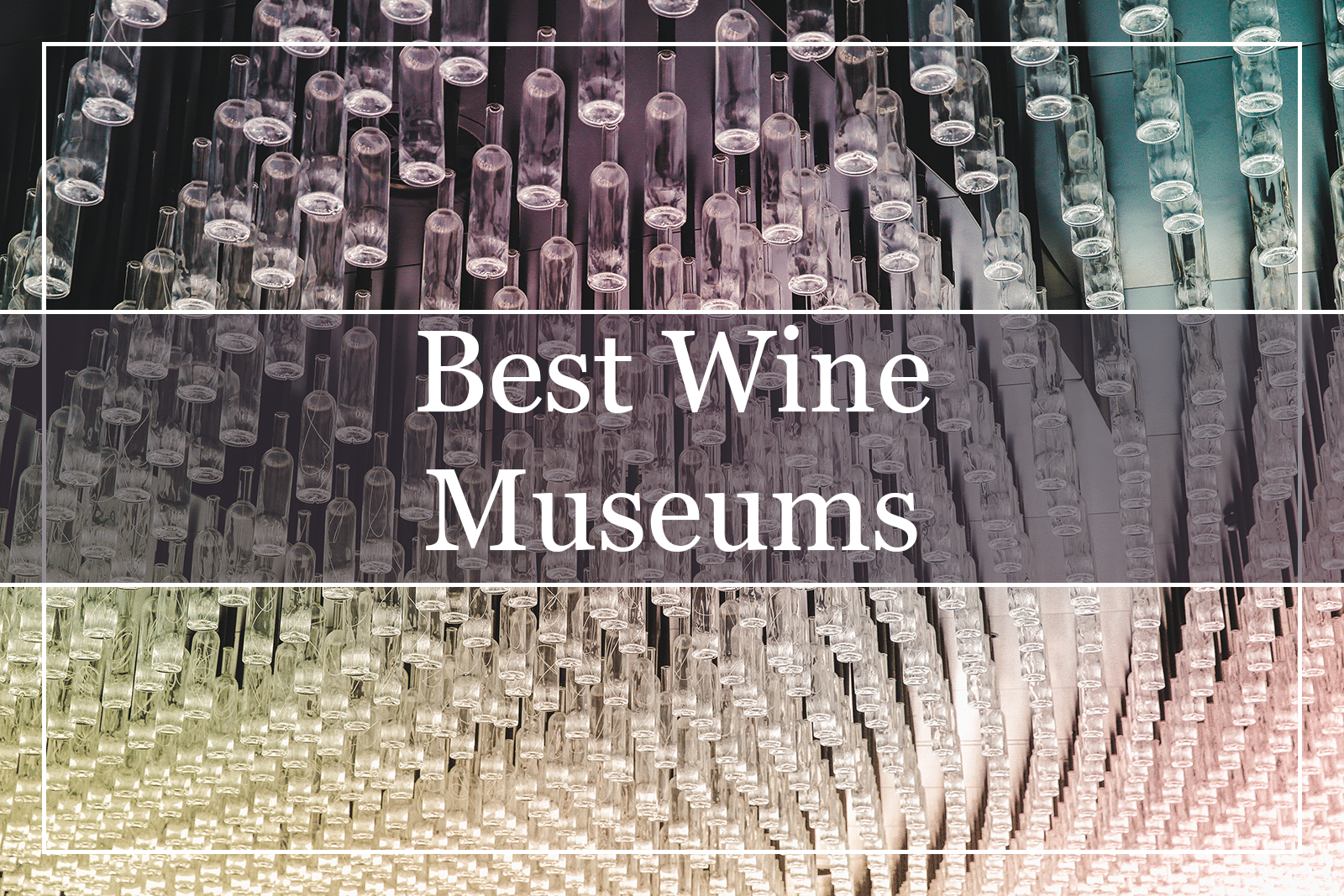 Best Wine Museums Featured