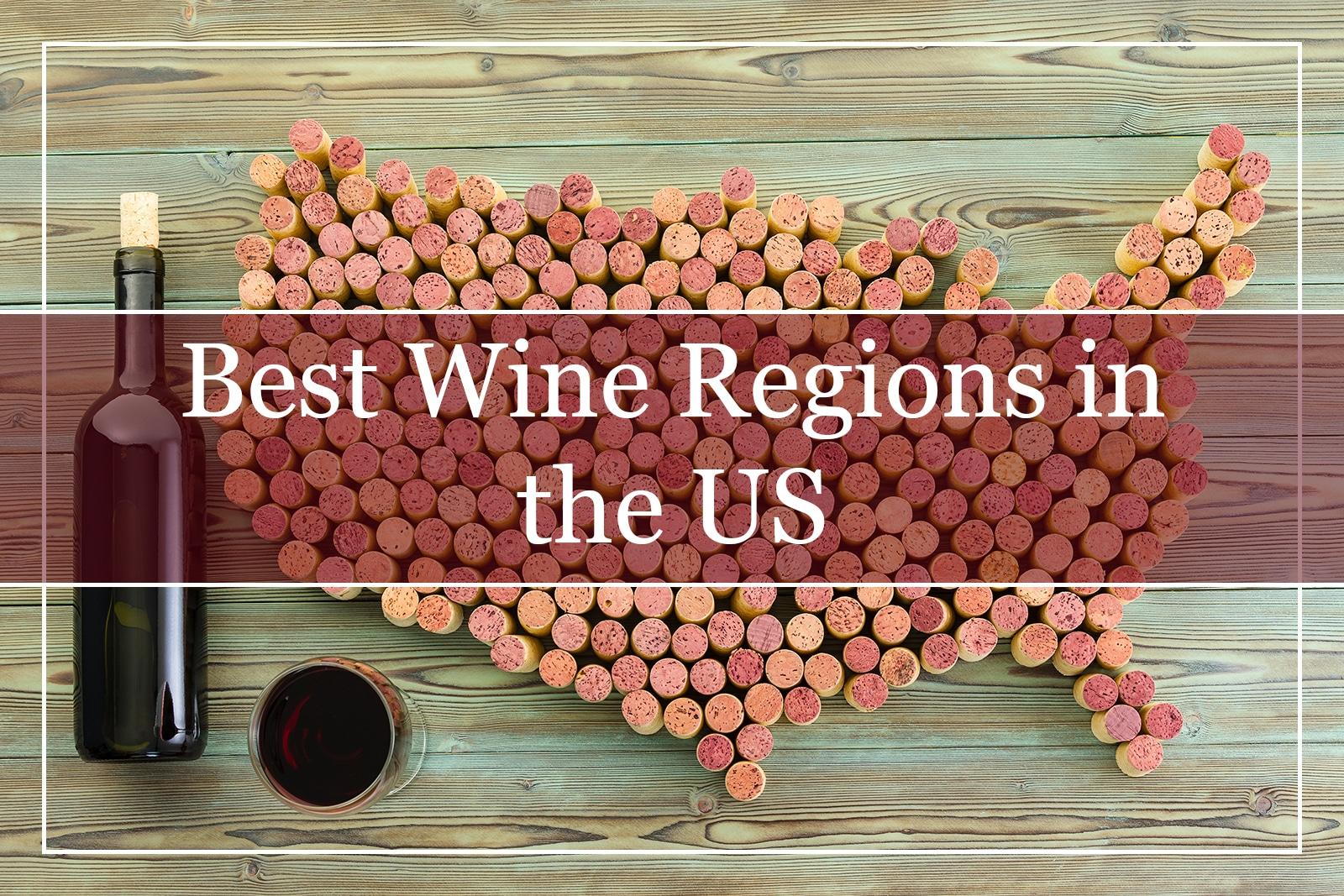 Best Wine Regions in the US