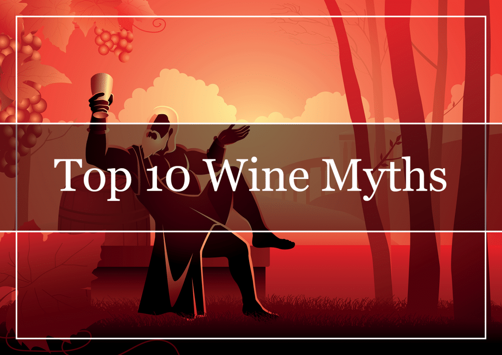 Top 10 Wine Myths Featured