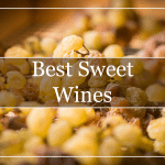 Best Sweet Wines Featured