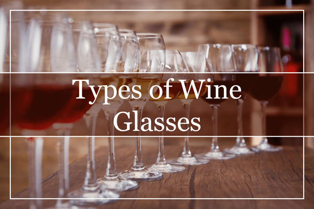 Types of Wine Glasses Featured